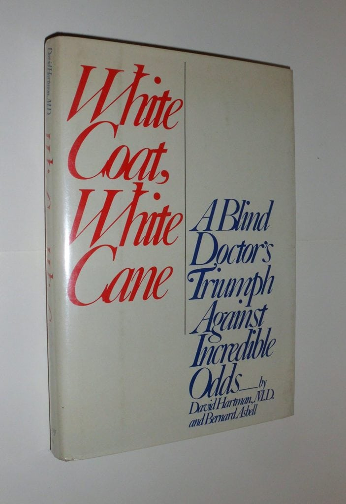 Cover of the Book entitled White Coat White Cane